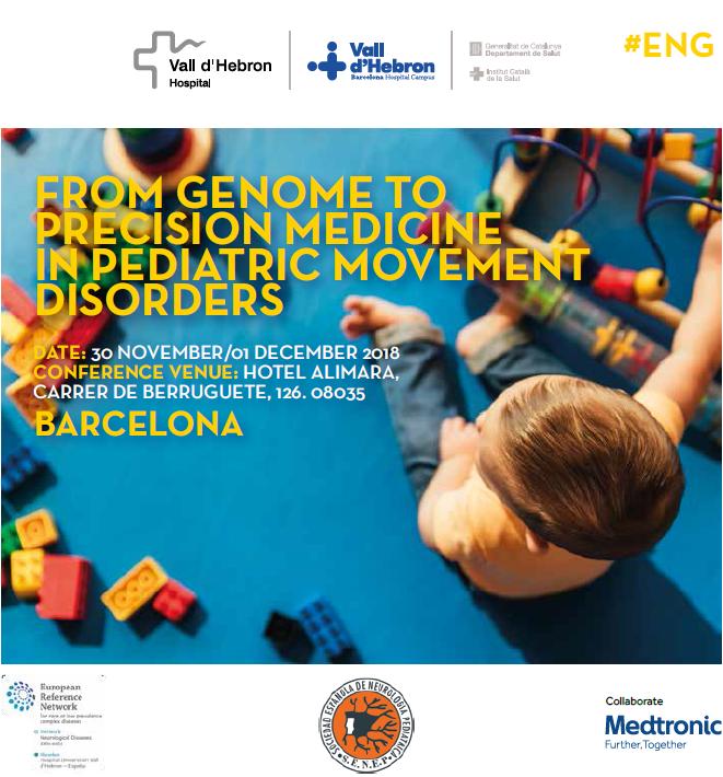 30 Nov – 1 Dec | from Genome to Precision Medicine in Pediatric Movement Disorders