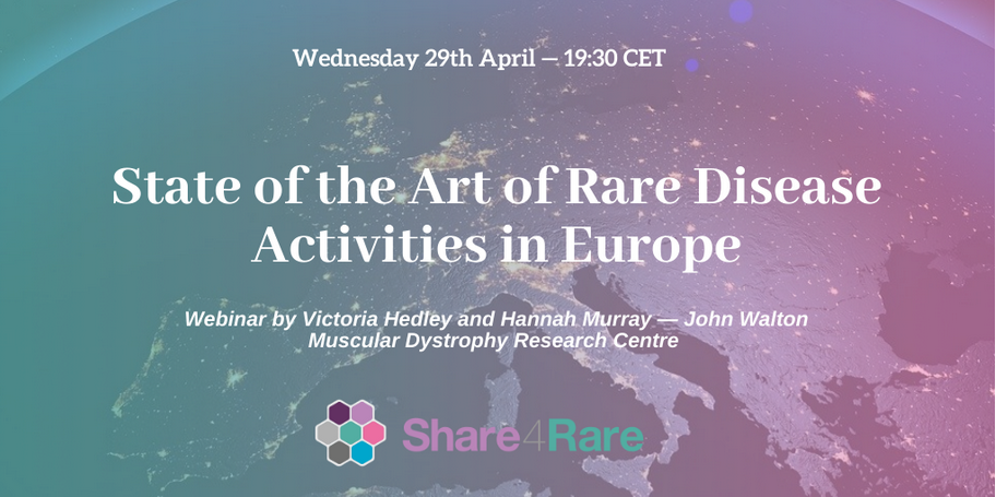 "29 April | Share4Rare webinar: ""State of the Art of Rare Disease Activities in Europe"""
