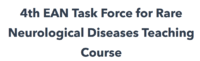8 September 2020 | 4th EAN Task Force for Rare Neurological Diseases Teaching Course
