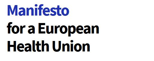 manifesto for EU health union