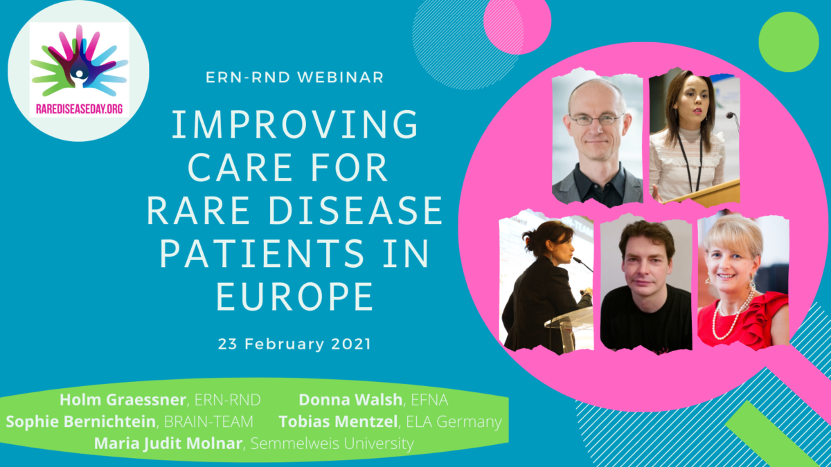 """ERN-RND recorded webinar: """"Improving care for rare disease patients in Europe – Rare Disease Day 2021"""""""