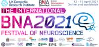 12-15 April 2021 | International BNA2021 Festival of Neuroscience