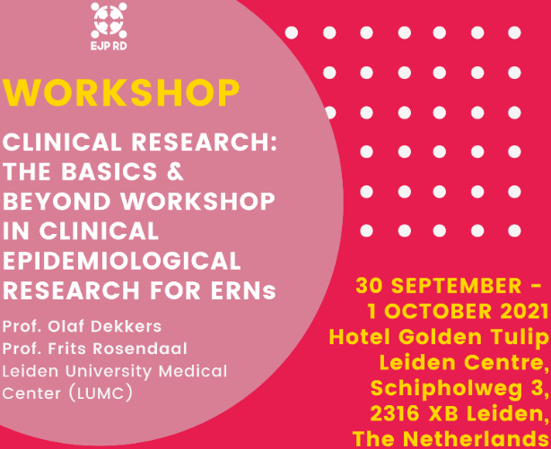 EJP RD Workshop: Clinical Research with databases: The Basics & Beyond Workshop in clinical epidemiological research for ERNs