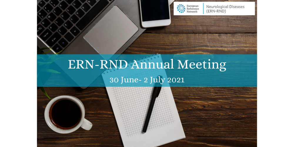 30 June – 2 July 2021 | ERN-RND Annual Meeting