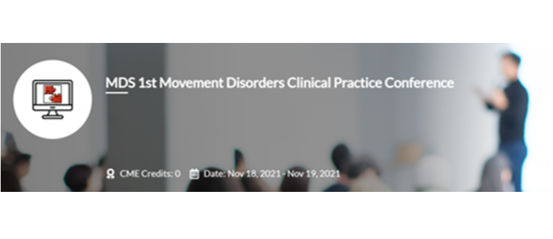 18 – 19 November   MDS 1st Movement Disorders Clinical Practice Conference